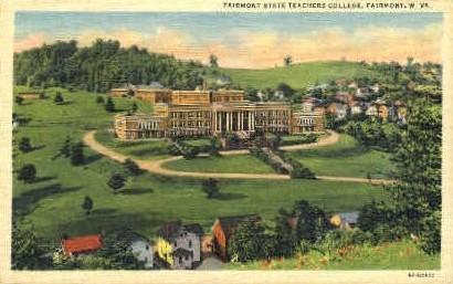 Fairmont State Teachers College - West Virginia WV Postcard