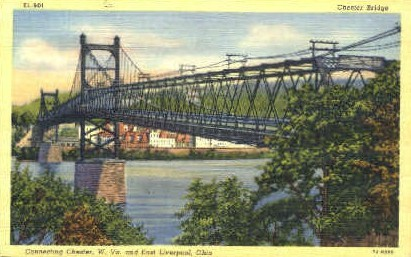 Chester Bridge  - West Virginia WV Postcard