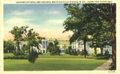 Greenbrier Hotel & Grounds  - White Sulphur Springs, West Virginia WV Postcard