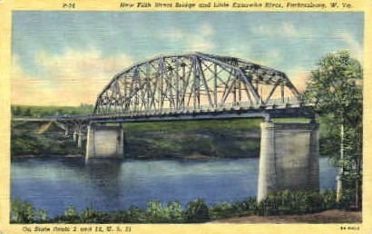 New Fifth Street Bridge - Parkersburg, West Virginia WV Postcard