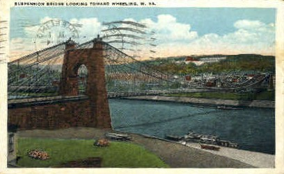 Suspension Bridge  - Wheeling, West Virginia WV Postcard