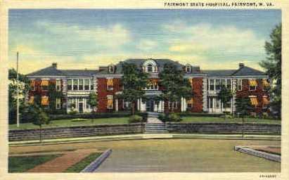 Fairmont State Hospital  - West Virginia WV Postcard
