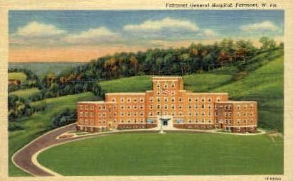 Fiarmont General Hospital  - Fairmont, West Virginia WV Postcard