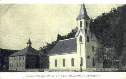 School Building & M.E. Church  - Marlinton, West Virginia WV Postcard