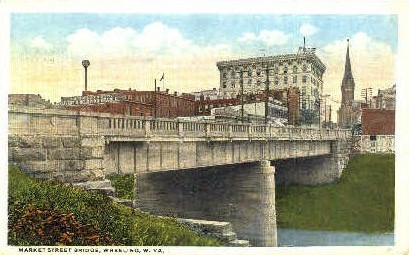 Market Street Bridge - Wheeling, West Virginia WV Postcard