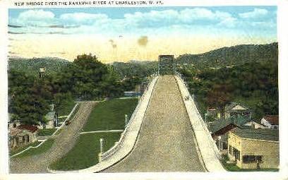 New Bridge  - Charleston, West Virginia WV Postcard