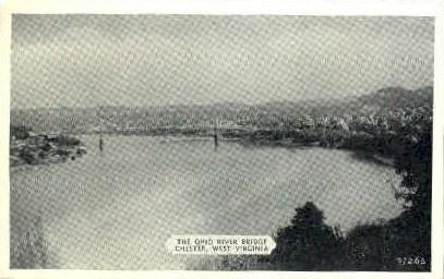 The Ohio River Bridge - Chester, West Virginia WV Postcard
