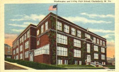 Washington & Irving High School - Clarksburg, West Virginia WV Postcard
