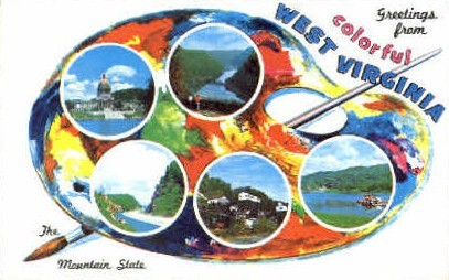 The Mountain State  - MIsc, West Virginia WV Postcard