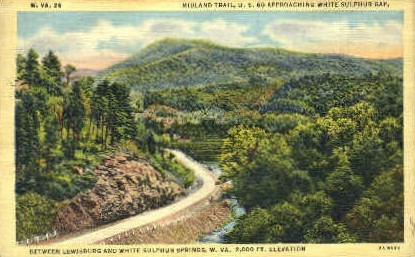 Midland Trail  - White Sulphur Springs, West Virginia WV Postcard