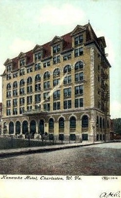 Kanawha Hotel - Charleston, West Virginia WV Postcard