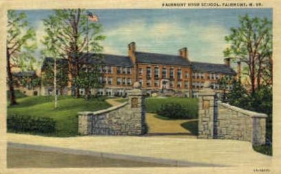 Fairmont High School - West Virginia WV Postcard