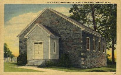 Tuscarora Presbyterian Church - Martinsburg, West Virginia WV Postcard