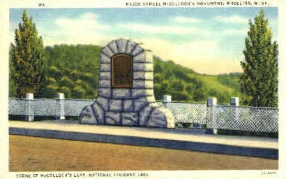 Major Samuel McColloch's Monument - Wheeling, West Virginia WV Postcard