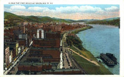 Ohio River  - Wheeling, West Virginia WV Postcard