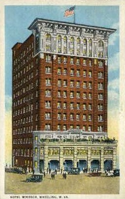 Hotel Windsor - Wheeling, West Virginia WV Postcard