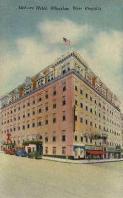 McLure Hotel - Wheeling, West Virginia WV Postcard