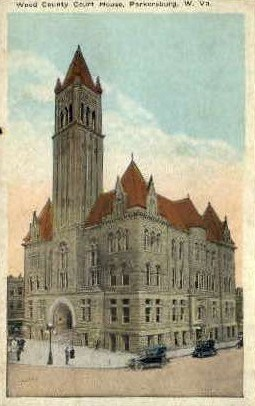 Wood County Court House - Parkersburg, West Virginia WV Postcard