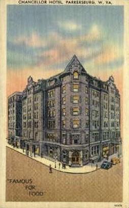 Chancellor Hotel - Parkersburg, West Virginia WV Postcard