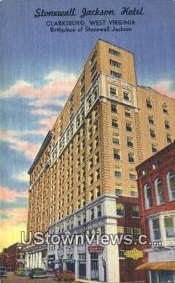 Stonewall Jackson Hotel - Clarksburg, West Virginia WV Postcard