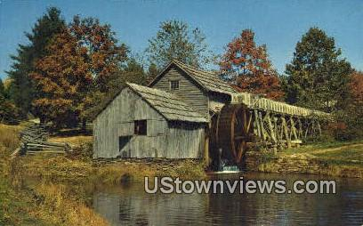 Mabry Mill, Blue Ridge Parkway - Blue Ridge Highlands, West Virginia WV Postcard