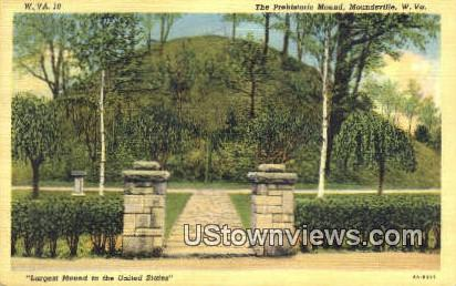 Prehistoric Mound - Moundsville, West Virginia WV Postcard