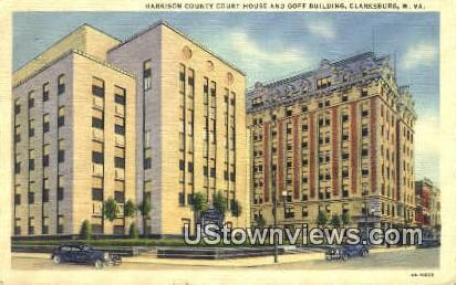 Harrison County Court House - Clarksburg, West Virginia WV Postcard