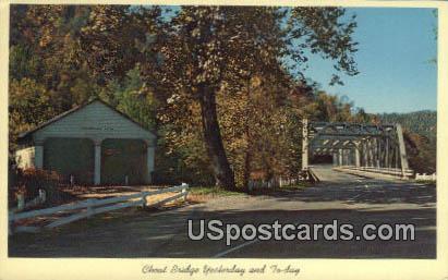Cheat Bridge Yesterday - MIsc, West Virginia WV Postcard