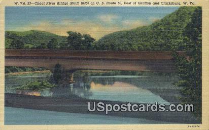 Cheat River Bridge - Clarksburg, West Virginia WV Postcard