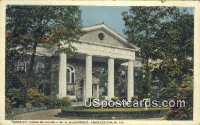Home of Ex Gov WA MacCorkle - Charleston, West Virginia WV Postcard