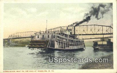Stern Wheel Boat - Wheeling, West Virginia WV Postcard