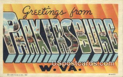Parkersburg, West Virginia Postcard      ;      Parkersburg, WV