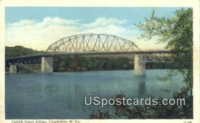 Patrick Street Bridge - Charleston, West Virginia WV Postcard