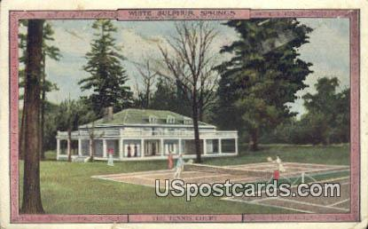 Tennis Court - White Sulphur Springs, West Virginia WV Postcard