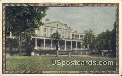 Main Entrance - White Sulphur Springs, West Virginia WV Postcard