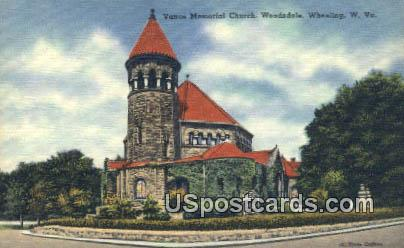 Vance Memorial Church - Wheeling, West Virginia WV Postcard