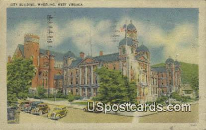 City Building - Wheeling, West Virginia WV Postcard