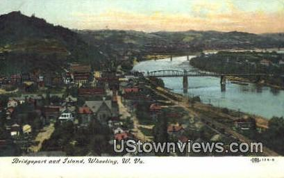 Bridgeport & Island - Wheeling, West Virginia WV Postcard