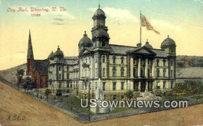 City Hall - Wheeling, West Virginia WV Postcard
