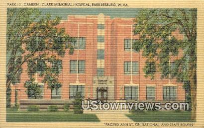 Camden, Clark Memorial Hospital - Parkersburg, West Virginia WV Postcard