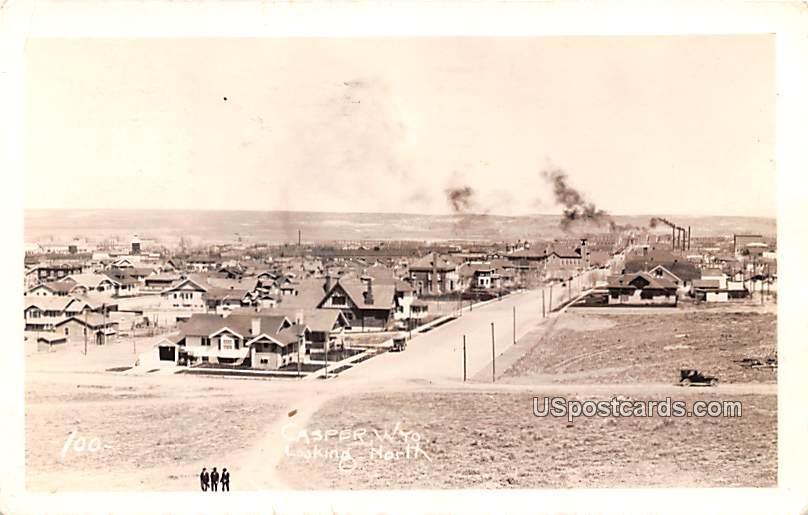 Looking North - Casper, Wyoming WY Postcard