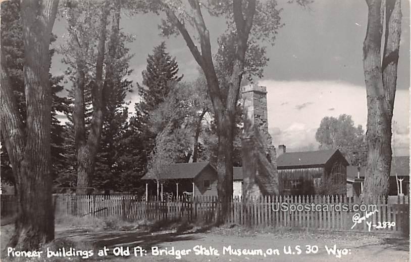 Pioneer Buildings - Fort Bridger, Wyoming WY Postcard