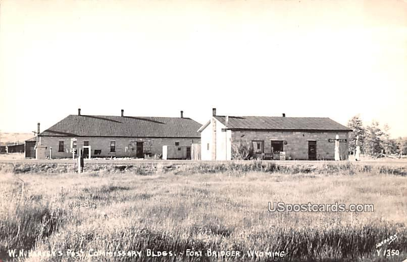 W H Harvey's Post Commissary Buildings - Fort Bridger, Wyoming WY Postcard