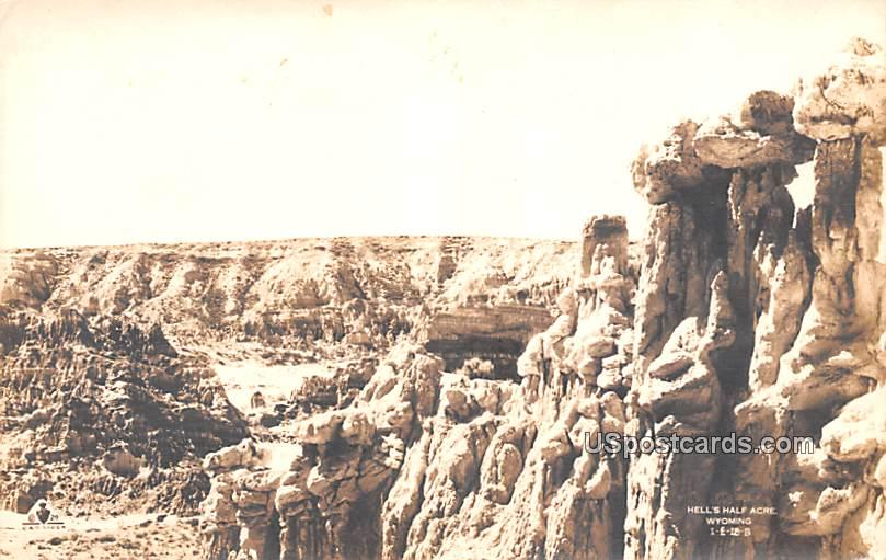 Hell's Half Acre - Hells Half Acre, Wyoming WY Postcard