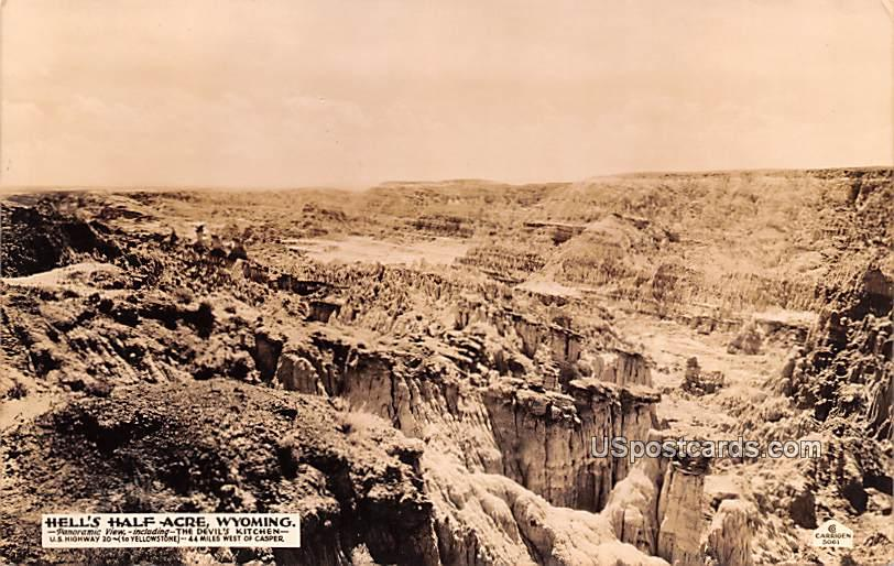 Hell's Half Acre - Hells Half Acre, Wyoming WY Postcard