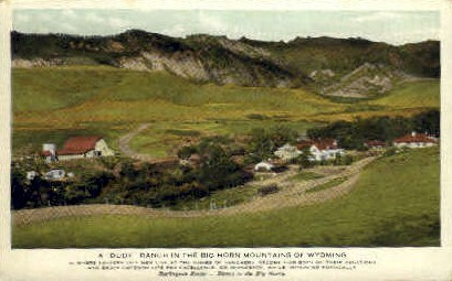 A Dude Ranch - Big Horn Mountains, Wyoming WY Postcard