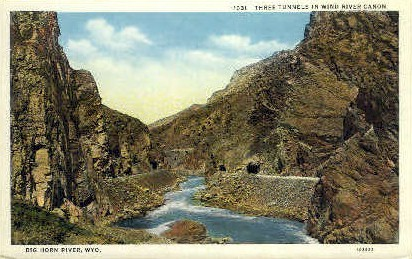 Three Tunnels, Wind River Canon - Big Horn River, Wyoming WY Postcard