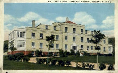 Carbon County Memorial Hospital - Rawlins, Wyoming WY Postcard