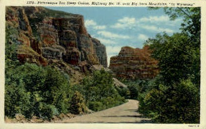 Ten Sleep Canon - Big Horn Mountains, Wyoming WY Postcard