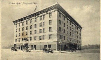 Plains Hotel - Cheyenne, Wyoming WY Postcard